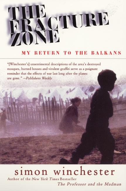 The Fracture Zone: My Return to the Balkans als Taschenbuch