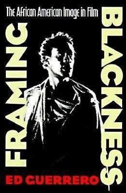 Framing Blackness als Taschenbuch
