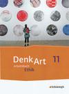 DenkArt 11. Arbeitsbücher Ethik. Schülerband. Gymnasiale Oberstufe. Ausgabe Bayern
