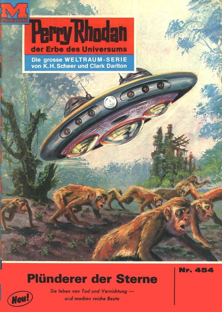 Perry Rhodan 454: Plünderer der Sterne