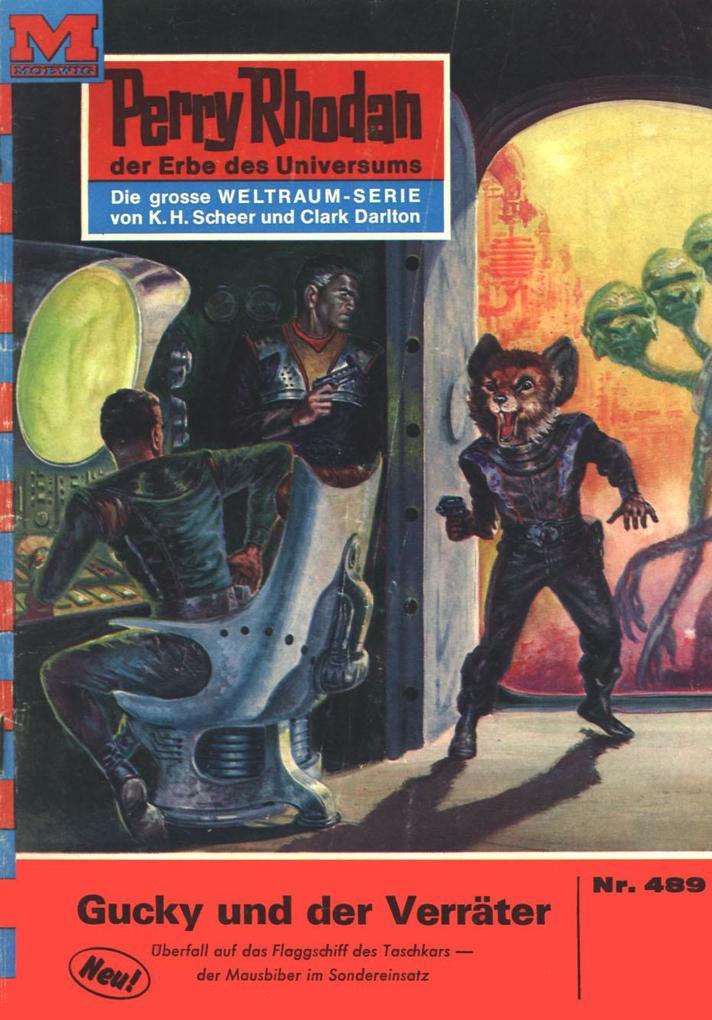Perry Rhodan 489: Gucky und der Verräter