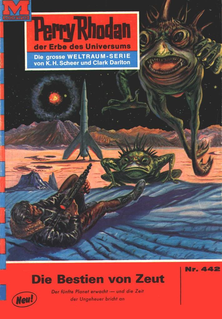 Perry Rhodan 442: Die Bestien von Zeut