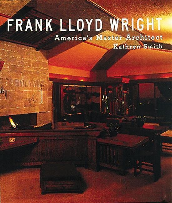 Frank Lloyd Wright: America's Master Architect als Buch