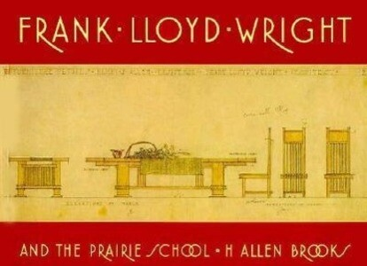 Frank Lloyd Wright and the Prairie School als Taschenbuch