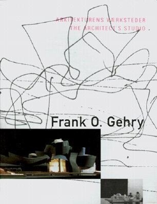 Frank O. Gehry: The Architect's Studio als Taschenbuch