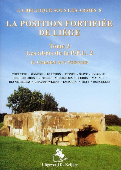 La Position Fortifiee de Liege: Tome 3: Les Abris de La P.F.L. 2 als Taschenbuch
