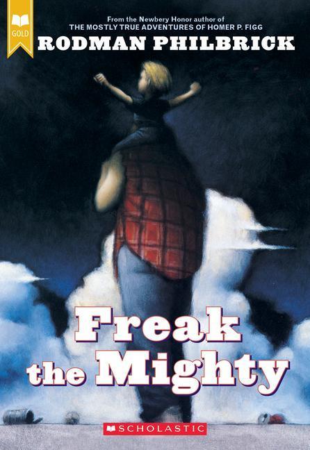Freak the Mighty (Scholastic Gold) als Taschenbuch