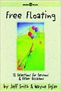 Free Floating: 12 Sketches for Sermons & Other Occasions als Taschenbuch