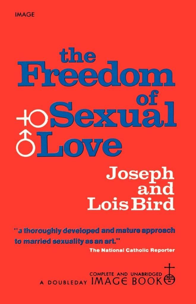 The Freedom of Sexual Love als Taschenbuch
