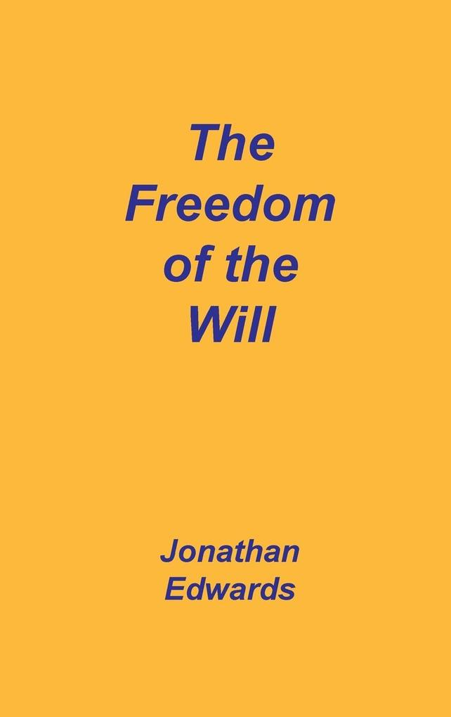 Freedom of the Will als Buch