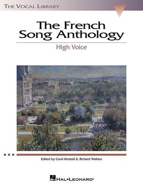 The French Song Anthology: The Vocal Library High Voice als Taschenbuch