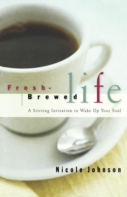 Fresh Brewed Life als Taschenbuch