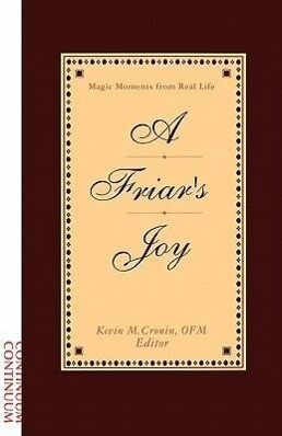 Friar's Joy: Magic Moments from Real Life als Taschenbuch