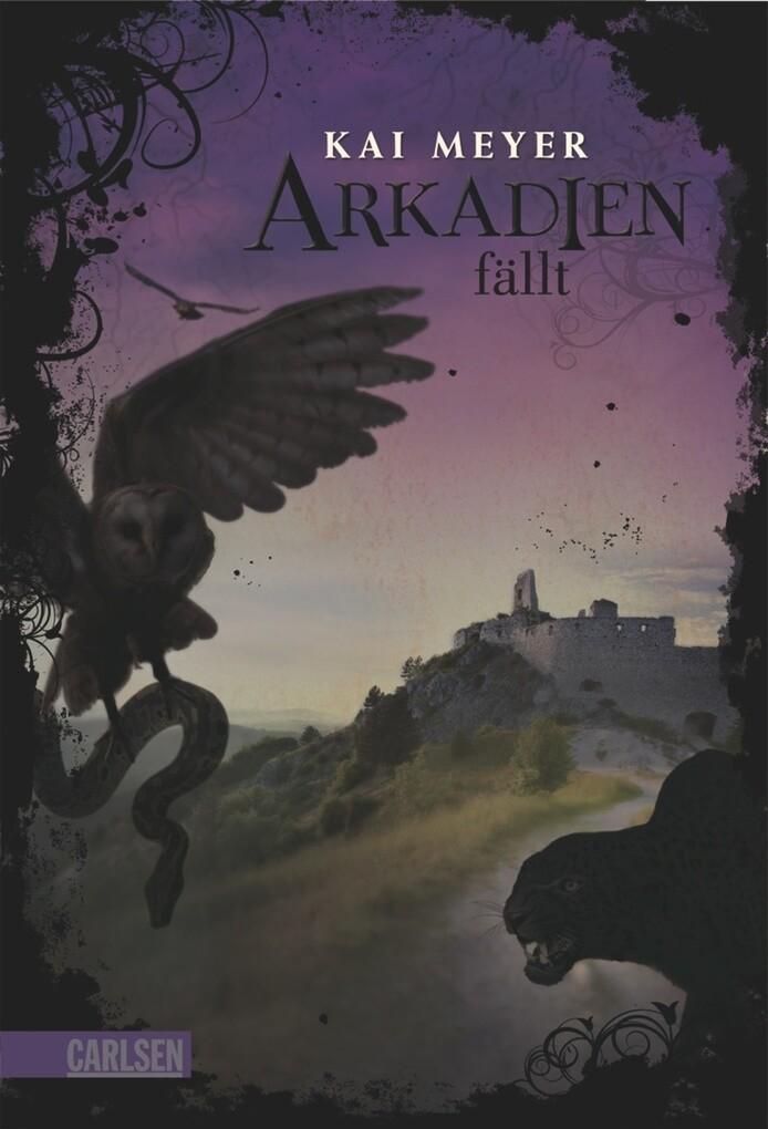 Arkadien-Reihe 3: Arkadien fällt als eBook