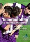 Teambuilding im Nachwuchsfußball