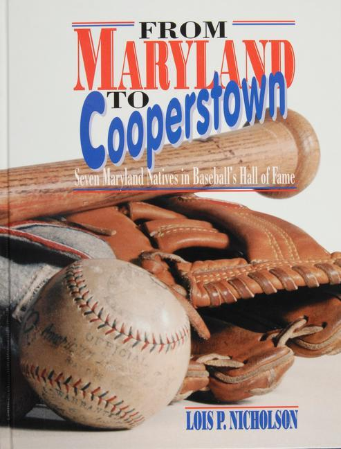 From Maryland to Cooperstown als Buch