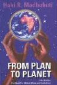 From Plan to Planet Life Studies: The Need for Afrikan Minds and Institutions als Taschenbuch
