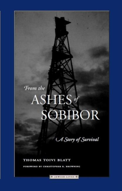 From the Ashes of Sobibor: A Story of Survival als Taschenbuch