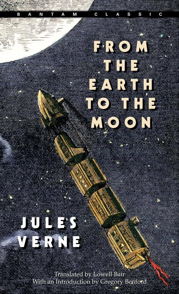 From The Earth To The Moon als Taschenbuch