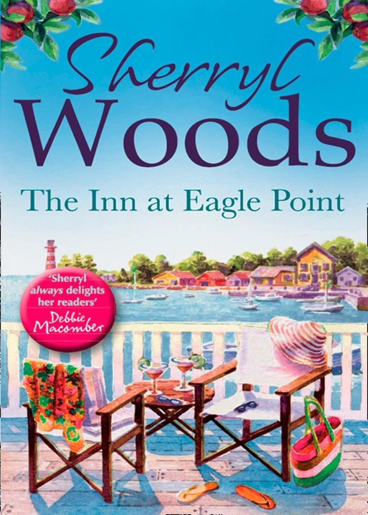 The Inn at Eagle Point (A Chesapeake Shores Novel, Book 1) als eBook von Sherryl Woods