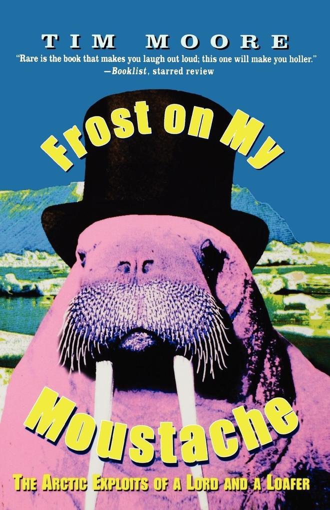 Frost on My Moustache als Taschenbuch