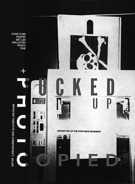 Fucked Up + Photocopied als Buch