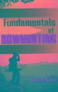 Fundamentals of Bowhunting als Taschenbuch