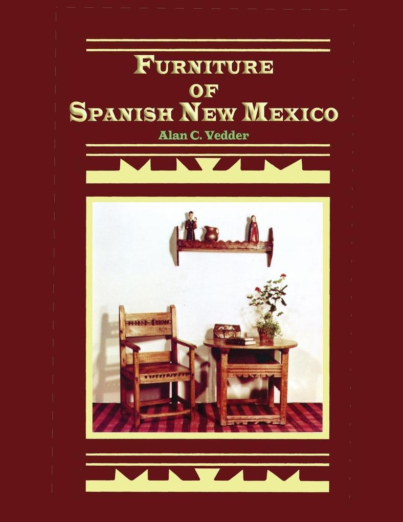 Furniture of Spanish New Mexico als Taschenbuch