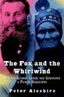 The Fox and the Whirlwind: General George Crook and Geronimo: A Paired Biography