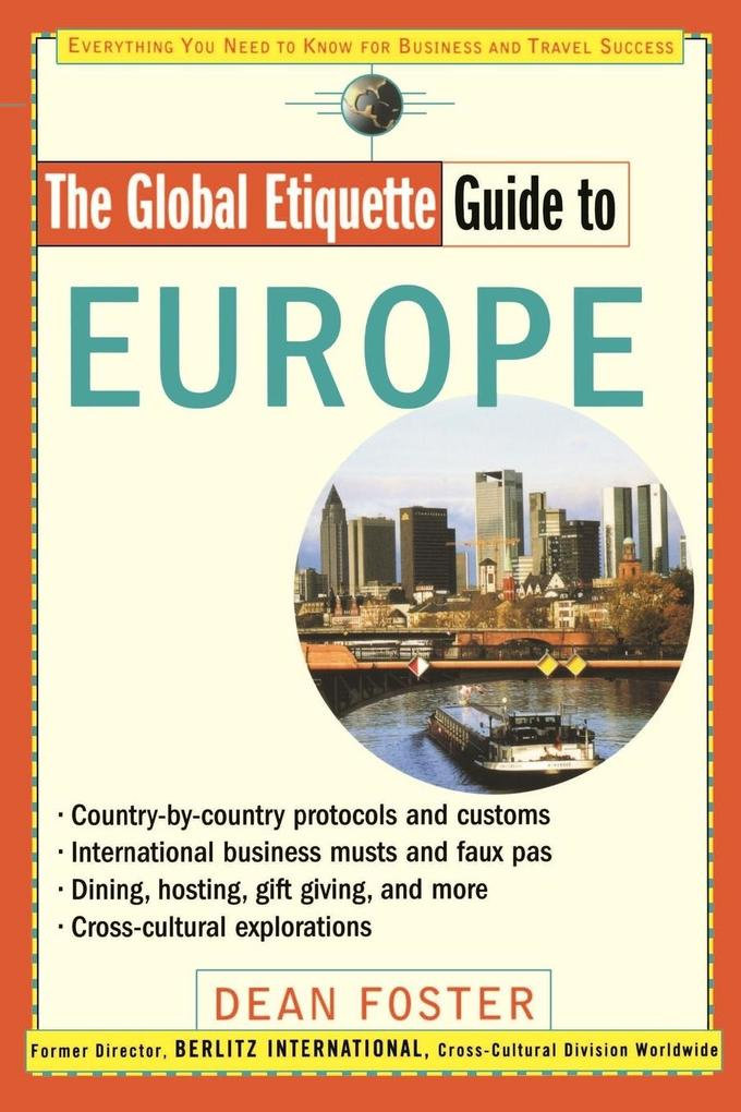 The Global Etiquette Guide to Europe als Buch
