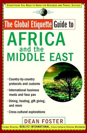 Global Etiquette Guide to Africa and the Middle East als Buch