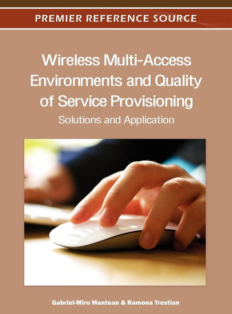 Wireless Multi-Access Environments and Quality of Service Provisioning