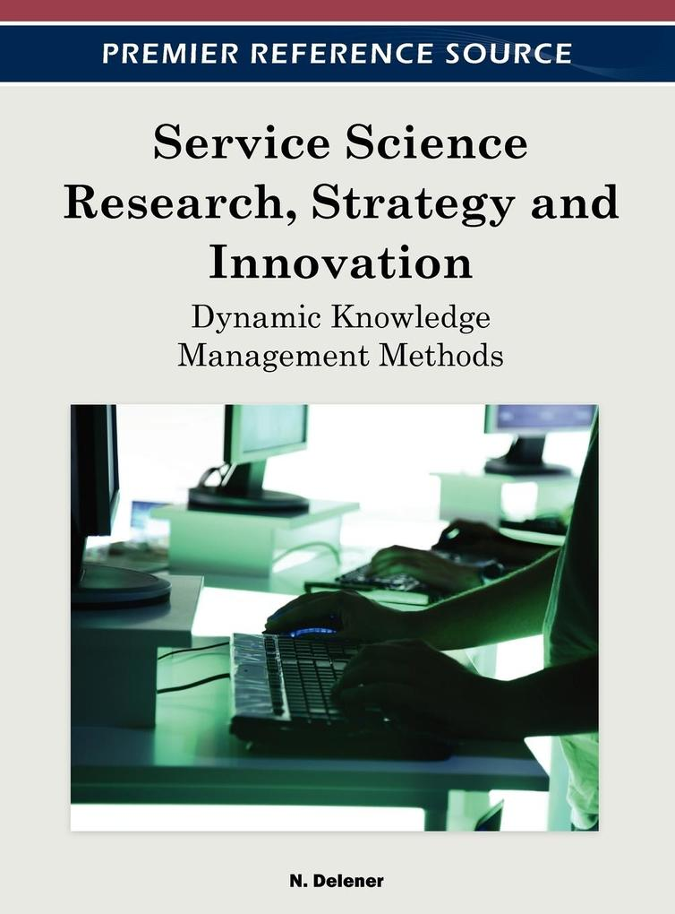 Service Science Research, Strategy and Innovation