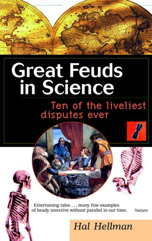 Great Feuds in Science: Ten of the Liveliest Disputes Ever als Buch