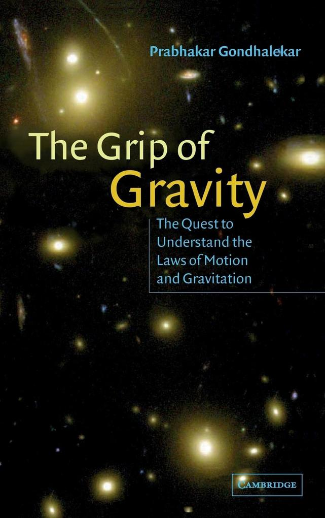 The Grip of Gravity als Buch