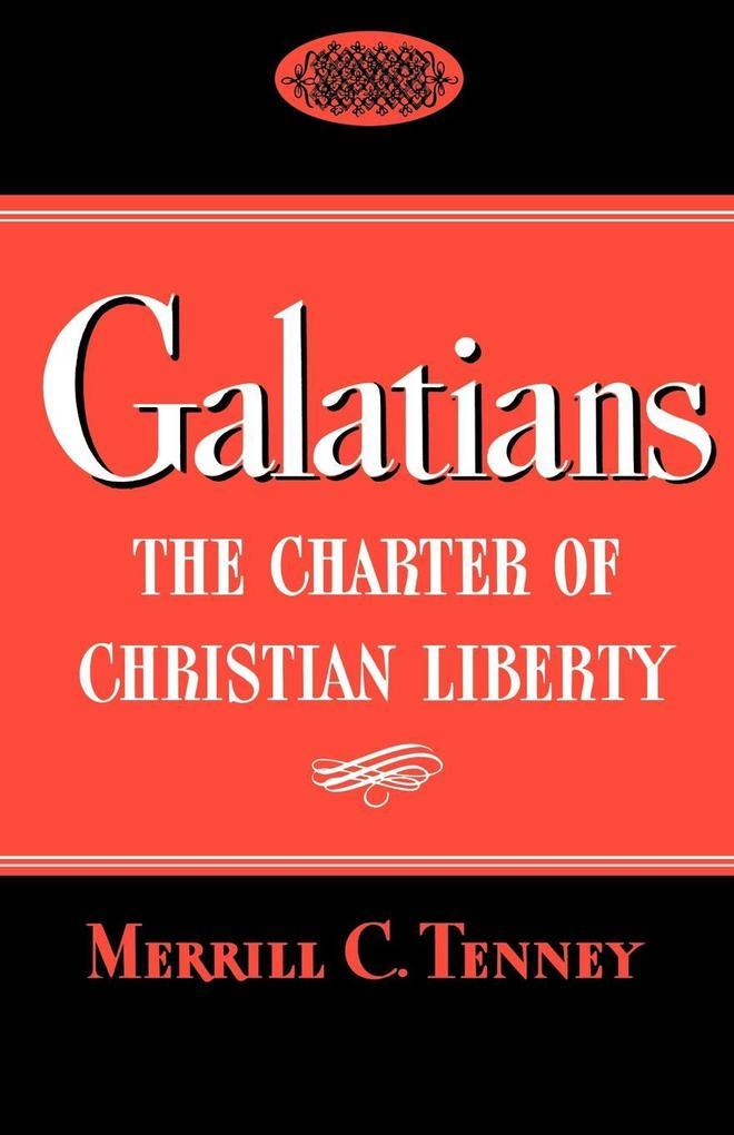 Galatians: The Charter of Christian Liberty als Taschenbuch