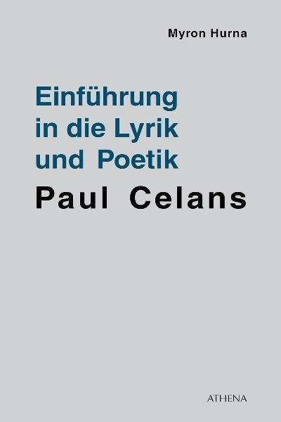 Einführung in die Lyrik und Poetik Paul Celans als Buch