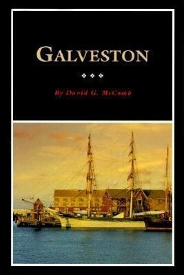 Galveston: A History and a Guide als Taschenbuch