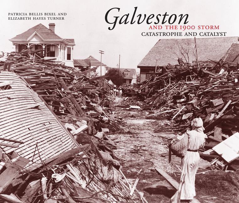 Galveston and the 1900 Storm als Taschenbuch