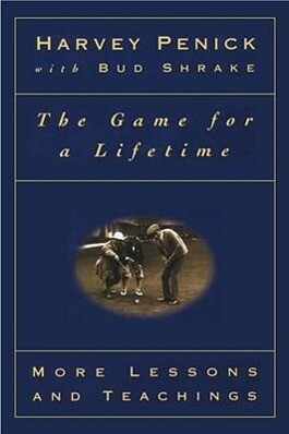 The Game for a Lifetime: More Lessons and Teachings als Taschenbuch