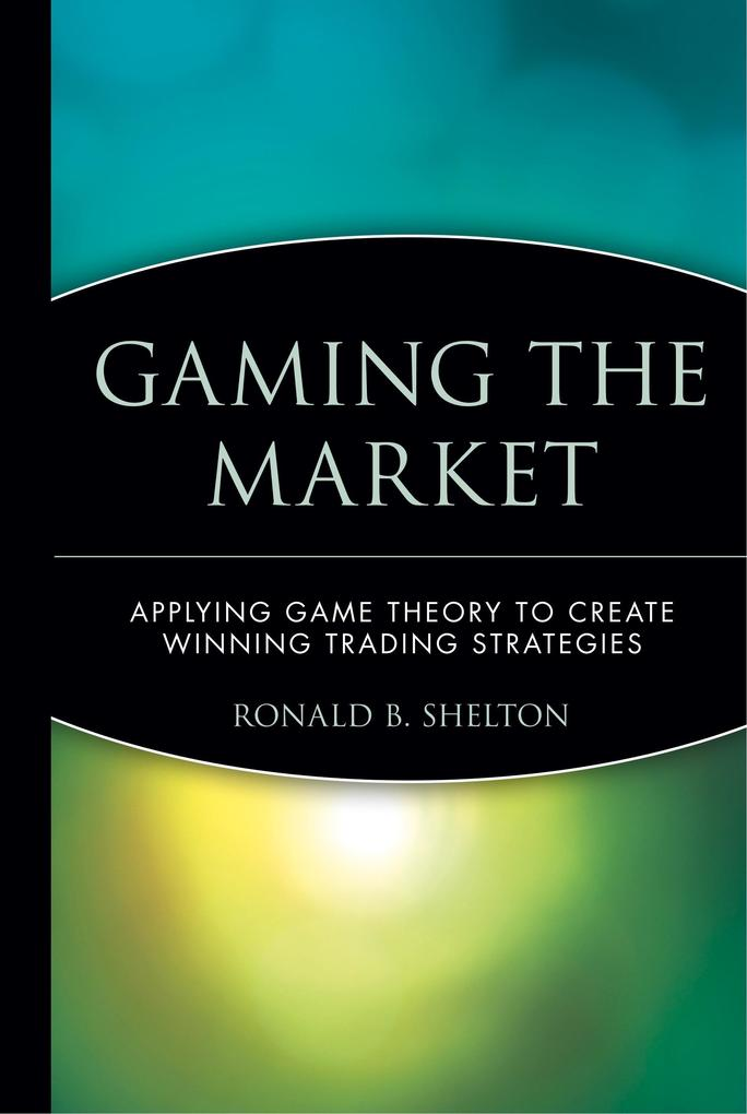 Gaming the Market als Buch