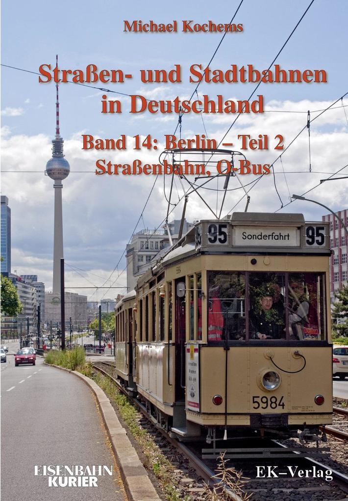 Strassen- und Stadtbahnen in Deutschland / Berl...