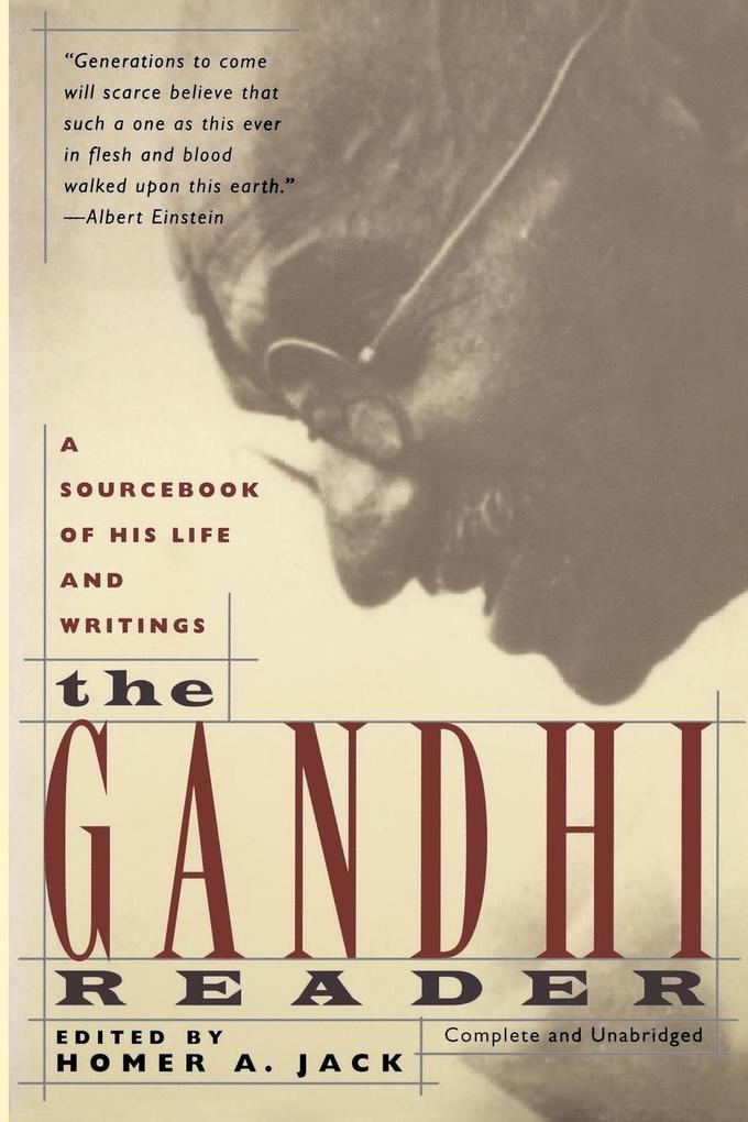 The Gandhi Reader: A Sourcebook of His Life and Writings als Taschenbuch