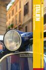 Fettnäpfchenführer Italien - Wie man so tut, als sei man Italiener