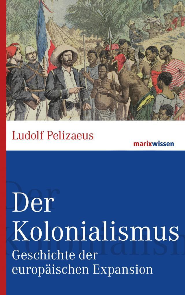 Der Kolonialismus als eBook epub