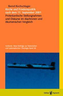 Kirche und Friedenspolitik nach dem 11. September 2001 als eBook