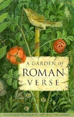A A Garden of Roman Verse als Buch