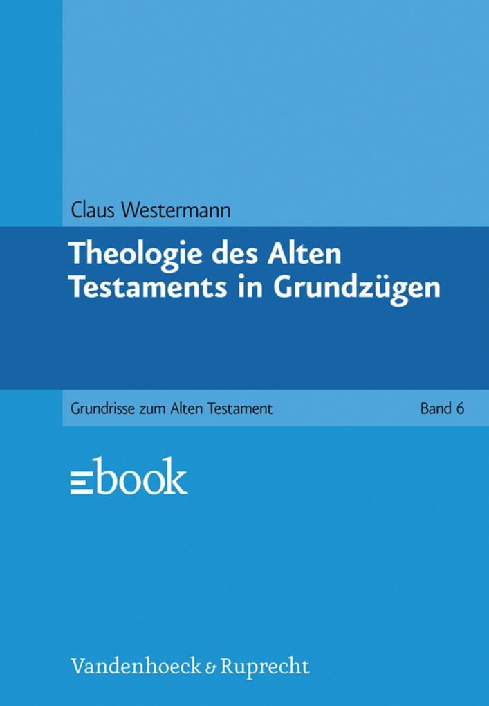 Theologie des Alten Testaments in Grundzügen als eBook