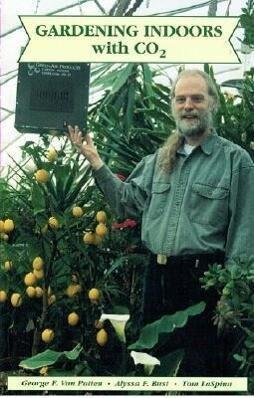 Gardening Indoors with CO2 als Taschenbuch