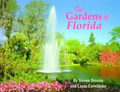 The Gardens of Florida Hc als Buch